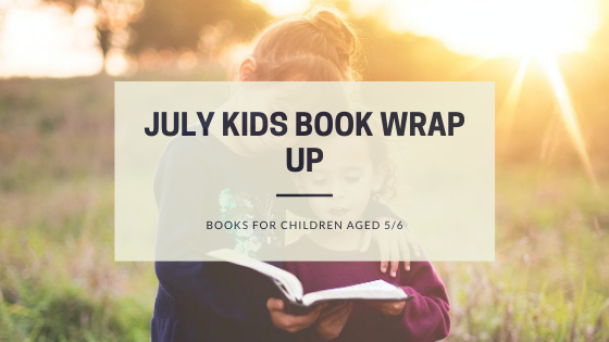 July Kids Book Wrap Up