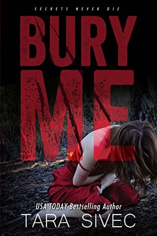Bury Me by Tara Sivec