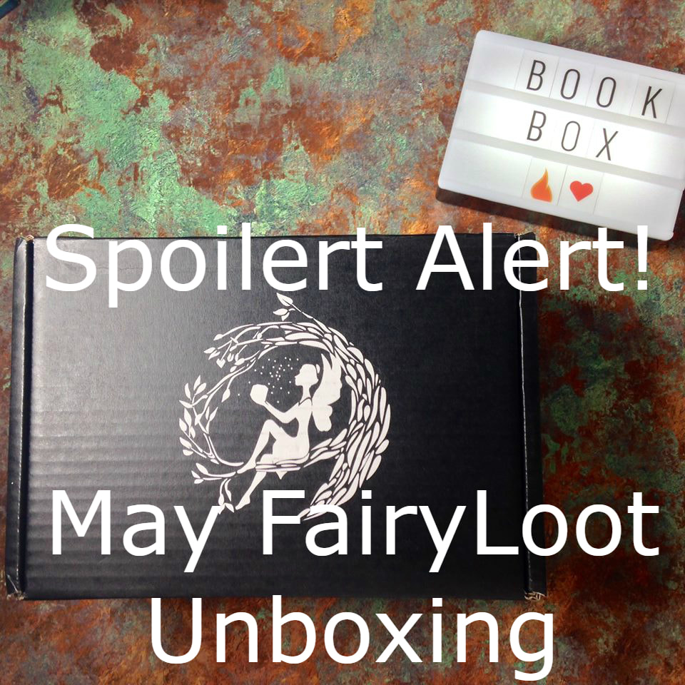 May FairyLoot Unboxing