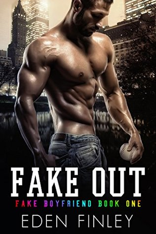 Fake Out by Eden Finley