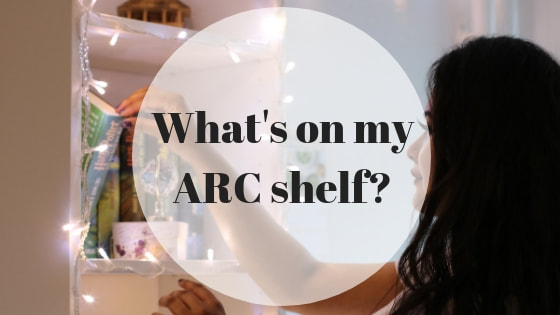 What's on my ARC shelf