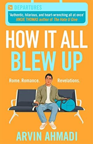 How It All Blew Up by Arvin Ahmadi