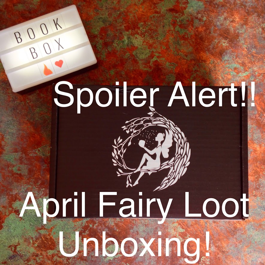 FairyLoot April Unboxing