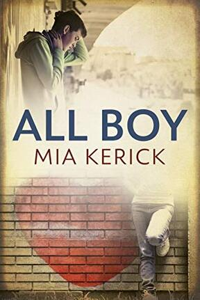 All Boy by Mia Kerick