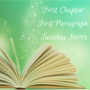 First Paragraph, First Chapter, Tuesday Intros
