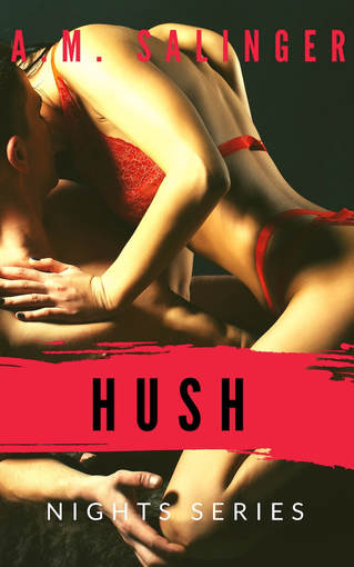 Hush by A.M. Salinger